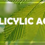 Acid Salicylic Dùng Ngoài Trong Điều Trị Mụn